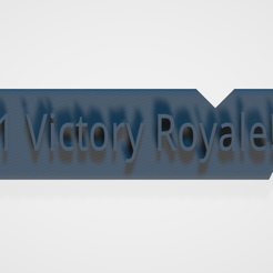 3.png Download free STL file #1 Victory Royale! • 3D printable template, isaac7437