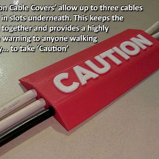 e1ba9eed0054e10d9c0f34f479ed52ef_display_large.jpg Download free STL file 'CAUTION Cable Cover' • Model to 3D print, Muzz64