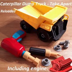 caterpillar_dump_truck2.jpg Download STL file Dump Truck - Take Apart (RELOADED) • 3D printing model, edge