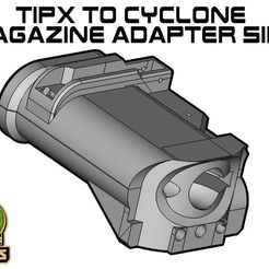 TIPX_CY_SIDE.jpg Download free STL file TIPX to cyclone Magazine Adapter SIDE • 3D printer template, UntangleART