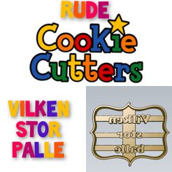 WhatsApp-Image-2021-08-17-at-10.55.33-PM.jpeg Télécharger fichier STL AMAZING vilken stor balle Rude Word COOKIE CUTTER STAMP CAKE DECORATING • Plan imprimable en 3D, Micce