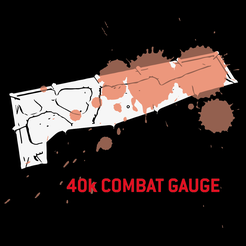 40k-combat-gauge.png Download free STL file 40k Competitive Fast Ruler • Model to 3D print, lordchammon