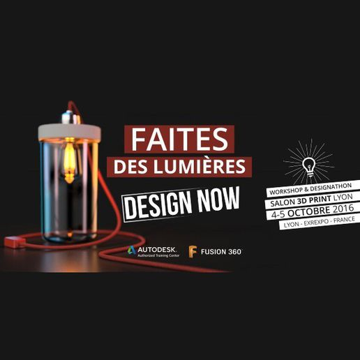 3DPrintLyon.jpg Download free STL file Solar Lamp from Faîtes des Lumières Challenge - Philippe Vincent • 3D printing model, F3DF
