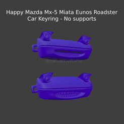 New Project(48).png Descargar archivo STL Happy Mazda Mx-5 Miata Eunos Roadster - Car Keyring - No supports • Diseño imprimible en 3D, ditomaso147