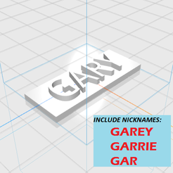 GARY-plus-nicknames.png Download STL file GARY letters • 3D print template, 3D_Names