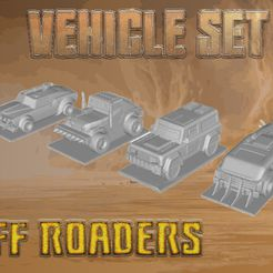 VehicleSet-Off Roaders.jpg Download 3MF file Post Apocalyptic - Off Roadster Team Set • Template to 3D print, gametree3dprint