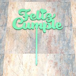 T_D_Feliz-Cumple_008.jpg Download STL file TOPPER CAKE/CARTEL CAKE.Happy Birthday_008 • 3D printing model, Centenario3D