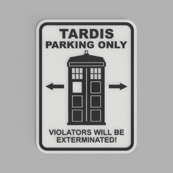 TARDIS_PARKING_ONLY.png Download free STL file Sign TARDIS PARKING ONLY • 3D printable object, DaGoN