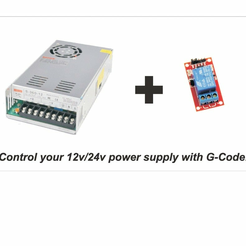 power_supply.png Download free STL file Control your 12v/24v power supply with G-Code! • 3D printable object, MindRealm