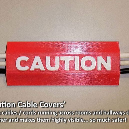 fdff1c0b47d4c50fc4198119f23ff78e_display_large.jpg Download free STL file 'CAUTION Cable Cover' • Model to 3D print, Muzz64
