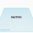 Happy_Birthday_2.png Download free STL file Happy Birthday! • 3D printing model, isaac7437
