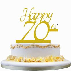 Happy_70th_Anniversary_Cake_Topper_1.jpg Download STL file Happy 70th Anniversary Cake Topper • 3D printer model, 3Dgardo