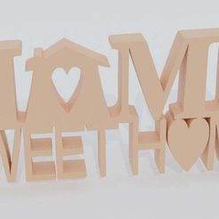 homesweet.jpg Download free STL file Home Sweet Home stand! • 3D printable template, PatrickPeiter