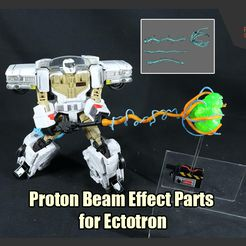 GB_EffectParts_FS.jpg Download STL file Proton Beam Effect Parts for Transformers x Ghostbusters Ectotron • Template to 3D print, FunbieStudios