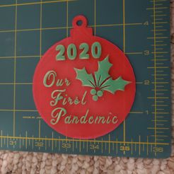 2020OurFirstPandemicXmasTreeOrnament.jpg Download STL file 2020 Our First Pandemic Xmas Tree Ornament • 3D printing template, HostagePotatoChips